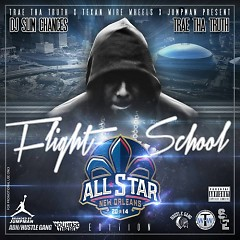 Flight School: All-Star 2014 (CD1) - Trae Tha Truth