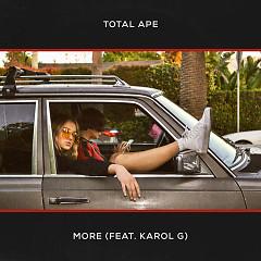 More (Single) - Total Ape, Karol G