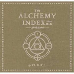 The Alchemy Index Vols. III And IV Air And Earth (CD1) - Thrice