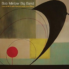 Live At MCG - Bob Mintzer Big Band
