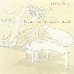 Album Lắng Nghe Nước Mắt (Single) - Mr. Siro