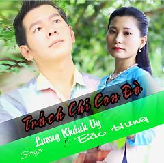 Trách Chi Con Đò - Bảo Hưng, Lương Khánh Vy