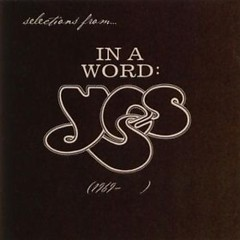 In a Word: Yes (1969–) (Disc 1)