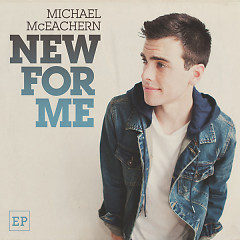 New For Me - EP - Michael McEachern