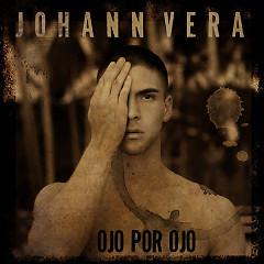 Ojo Por Ojo (Single) - Johann Vera
