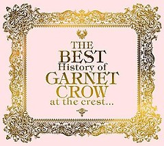 The Best History of GARNET CROW at the Crest Cd6