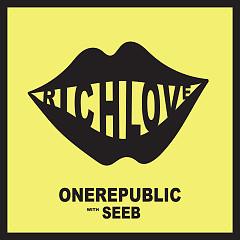 Rich Love (Single) - OneRepublic, SeeB