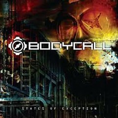 States Of Exception  - Bodycall
