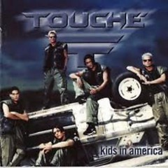 Kids In America - Touché