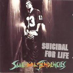 Suicidal For Life - Suicidal Tendencies