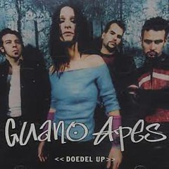 Dodel Up (Singles) - Guano Apes