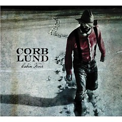 Cabin Fever (Limited Edition) (CD1) - Corb Lund
