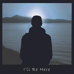 I'll Be Here (Single) - KIXS
