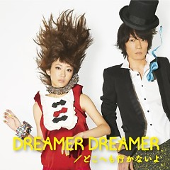 DREAMER DREAMER / Doko e mo Ikanaiyo