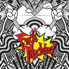 Fuck Machine - Mindless Self Indulgence