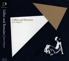Part Of Grace - Lillies and Remains