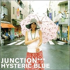 JUNCTION - Hysteric Blue