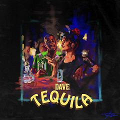 Tequila (Single) - Dave