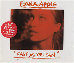 Fast As You Can (Single) - Fiona Apple