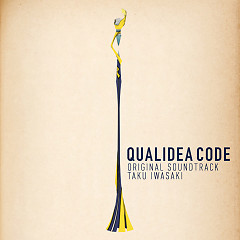 Qualidea Code (TV Anime) Original Soundtrack