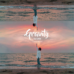 Gravity (Single) - Traila $ong