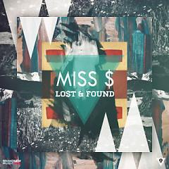 Lo$t & Found - Miss $