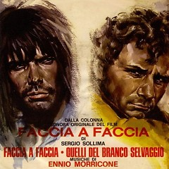 Faccia A Faccia / Face To Face OST [Part 1]