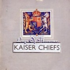 Lap Of Honour - Kaiser Chiefs