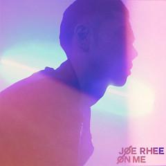 On Me - Joe Rhee