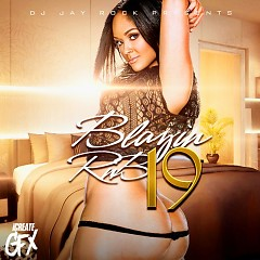 Blazin R&B 19
