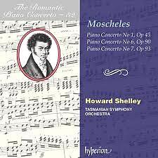 The Romantic Piano Concerto, Vol. 32 – Moscheles 1, 6 & 7
