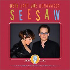 Seesaw - Beth Hart,Joe Bonamassa