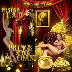 Prince Of The Coast (CD1) - Mistah FAB