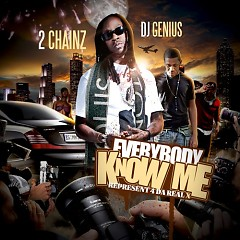 Represent 4 Da Real X: Everybody Know Me (CD1)