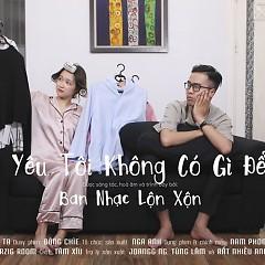 Album Người Yêu Tôi Không Có Gì Để Mặc (Single) - Lộn Xộn Band