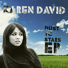 Dust To Stars - EP - Karen David