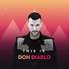 Những Bài Hát Hay Nhất Của Don Diablo - Don Diablo