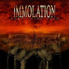 Harnessing Ruin - Immolation