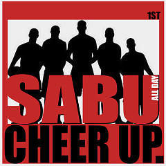 Cheer Up - Sabu