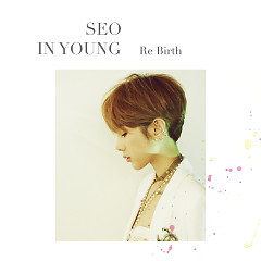 Re Birth - Seo In Young