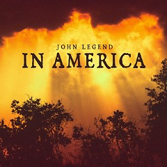 In America (Single) - John Legend