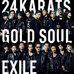 24karats GOLD SOUL - EXILE