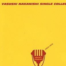 SINGLE COLLECTION - Nakanishi Yasushi