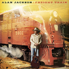 Freight Train - Alan Jackson
