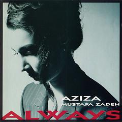 Always - Aziza Mustafa Zadeh