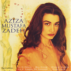 Dance Of Fire - Aziza Mustafa Zadeh