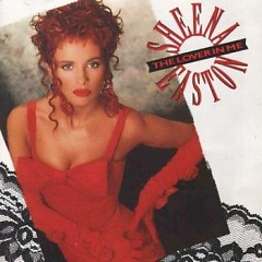 The Lover In Me - Sheena Easton