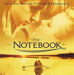 The Notebook OST  - Aaron Zigman,Various Artists