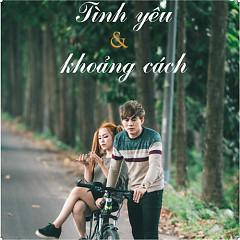 Tình Yêu Và Khoảng Cách (Single) - Vỹ Thành