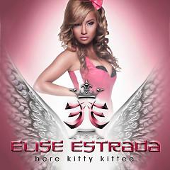 Here Kitty Kittee - Elise Estrada